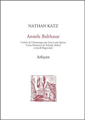 Nathan Katz, Annele Balthasar, Arfuyen