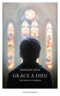 François Ozon, Grâce à Dieu, livre