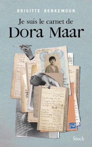 Brigitte Benkemoun, Je suis le carnet de Dora Maar, Stock, 2019