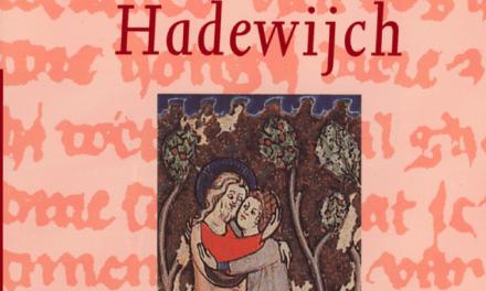 Hadewijchou la quête inlassable de l'amour et l'abandon total au désir