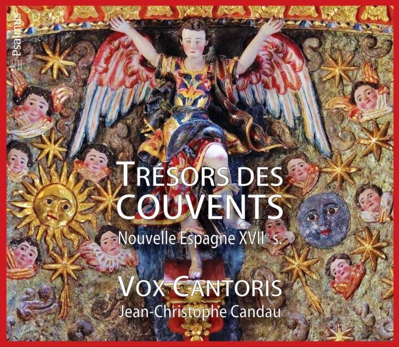 Trésors des couvents, Nouvelle Espagne XVIIe, Ensemble Vox Cantoris, Psalmus