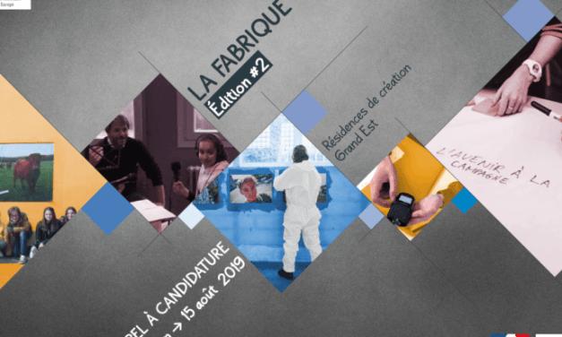 LA FABRIQUE GRAND EST : Résidences d'artistes ou de professionnels de la culture et de la communication