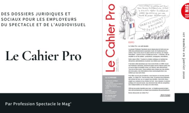 Le Cahier Pro: un nouveau journal d'analyse et de réflexion pour le spectacle et le cinéma