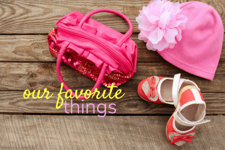 favorite things/www.professionalmomma.com