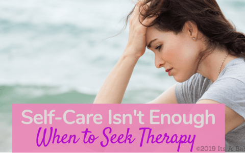 when self care doesn't work its time for therapy