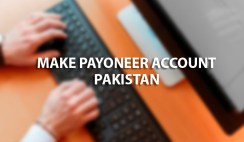 Make Payoneer Account in Pakistan