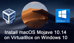Install macOS 10.14 Mojave on VirtualBox Windows 10