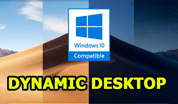 macOS Mojave Dynamic Desktop Windows 10