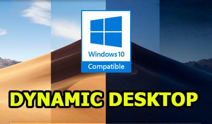macOS Mojave Dynamic Desktop Windows 10