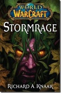 World of Warcraft Stormrage by Richard A Knaak