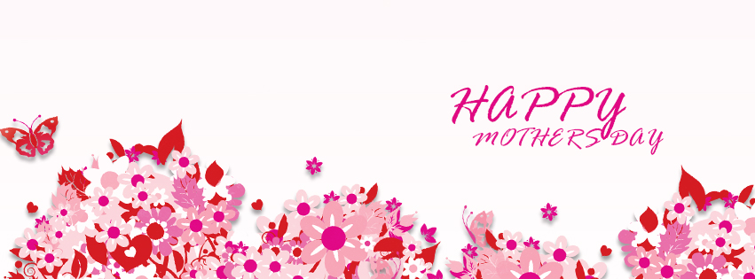 Mothers Day Facebook Cover Happy Mother Day Wishes