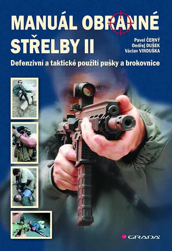 Manuál obranné střelby II, s originálnym podpisom od autora