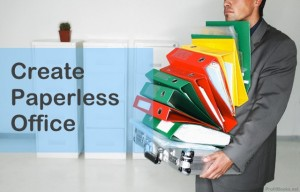 Create Paperless Office