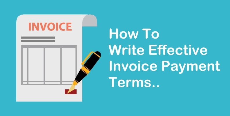 How To Write Invoice Payment Terms  How To Write A Invoice