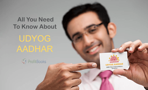 Udyog Aadhar Registration and Benefits
