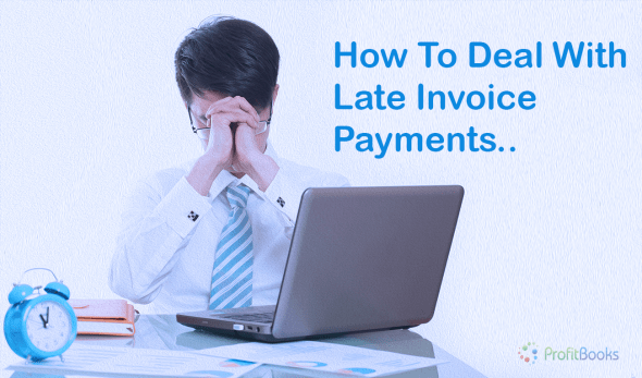 How to deal with late invoice payments