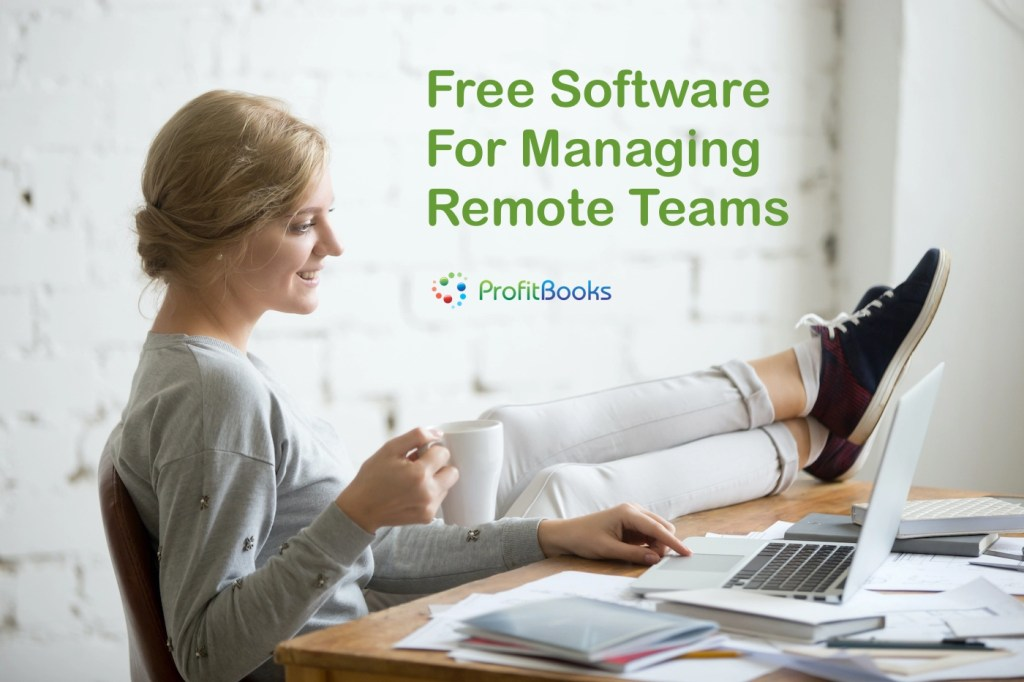 Free Software For Managing Remote Teams