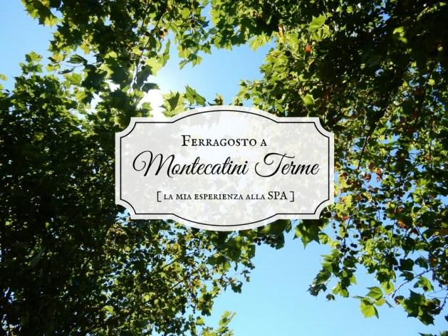 Montecatini Terme: la mia esperienza alla spa