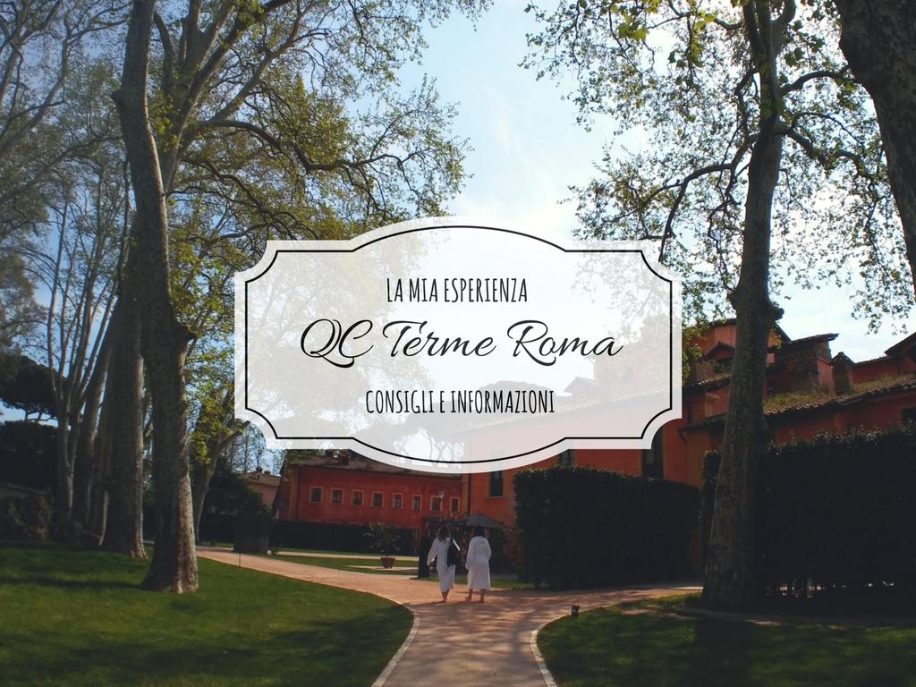 QC Terme Roma: la mia esperienza