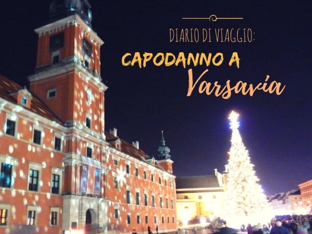 Capodanno a Varsavia: diario di viaggio