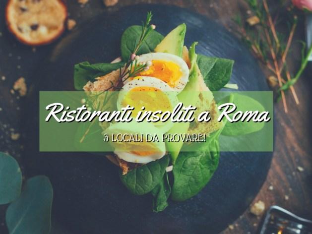 dove mangiare a Roma posti particolari