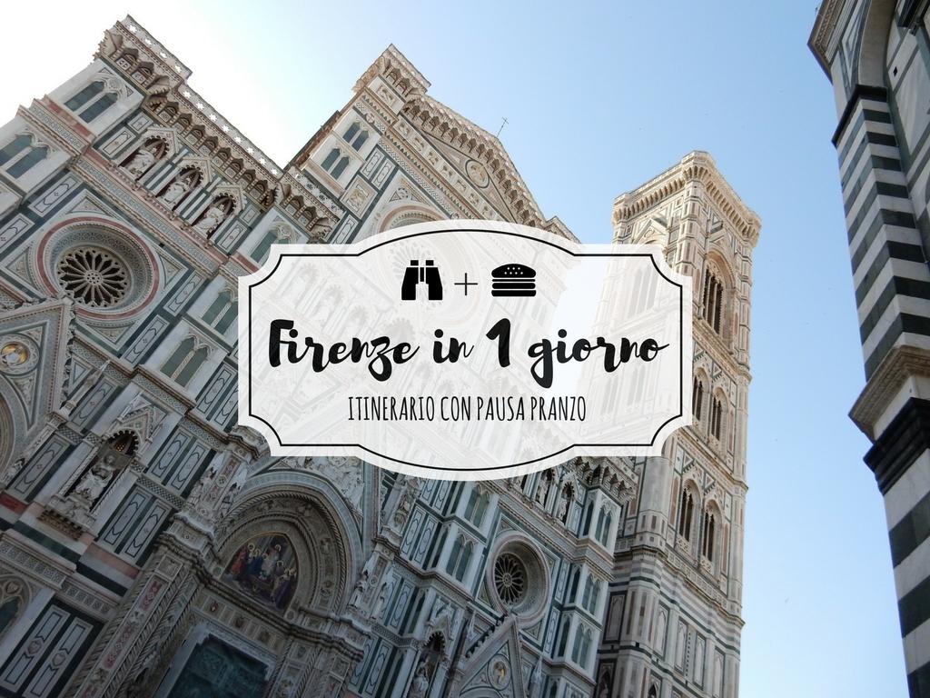 Firenze in un giorno: itinerario con pranzo low cost