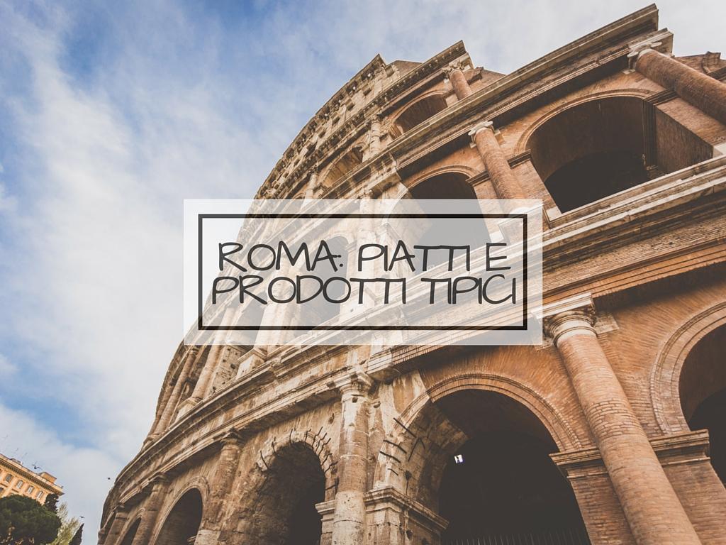 Piatti e prodotti romani