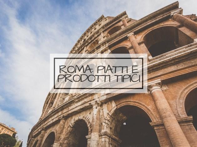 Roma a tavola prodotti e piatti tipici profumo di for Piatti tipici romani