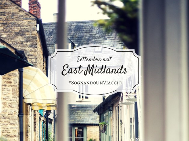 viaggio nell'east midlands