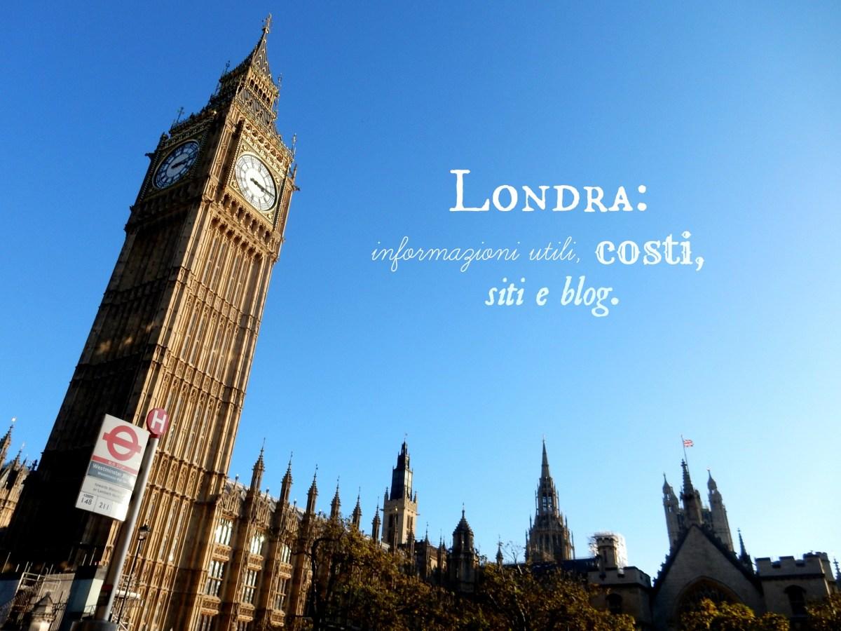 Londra: i migliori siti e blog per scoprirla