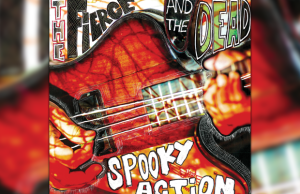 The Fierce And The Dead - Spooky Action