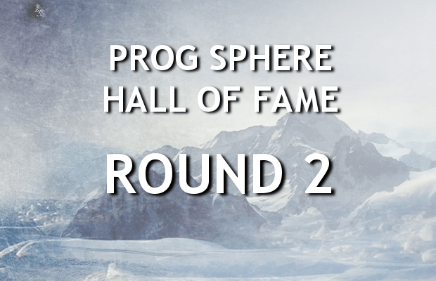 Prog Sphere Hall of Fame - Round 2