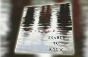 Unable to Know - Mirrors