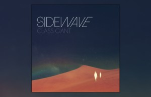Sidewave - Glass Giant