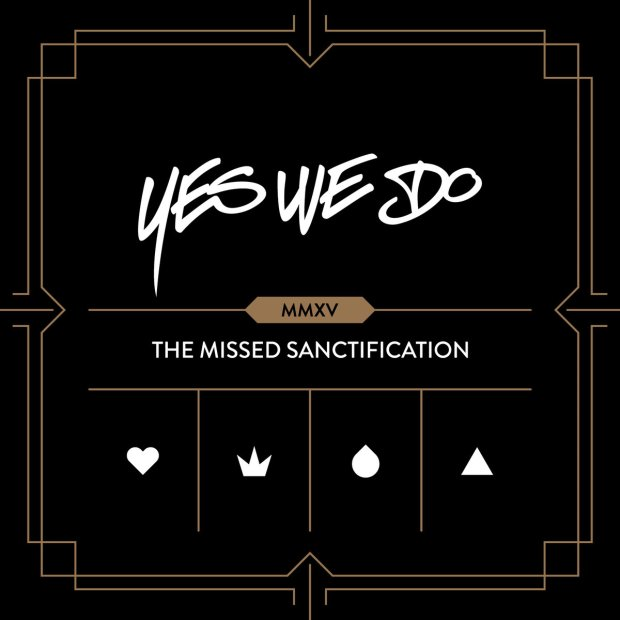 The Missed Sanctification