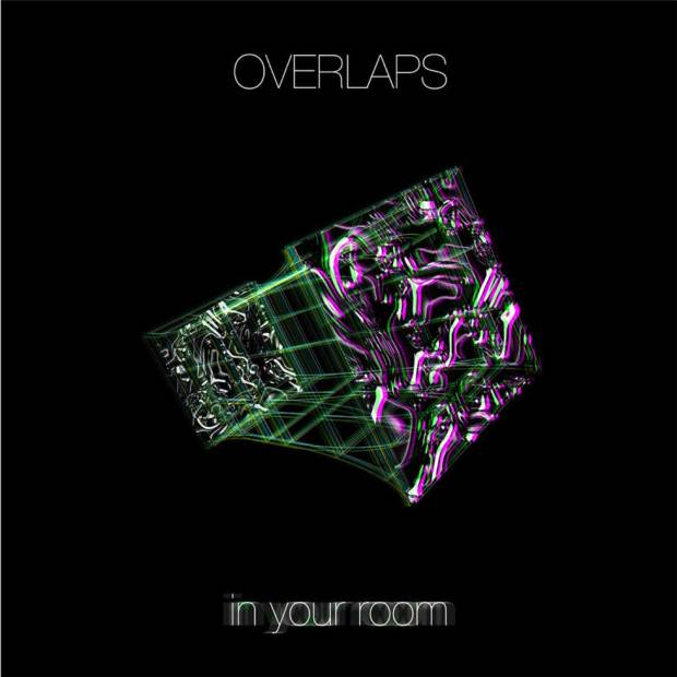 Overlaps - In Your Room