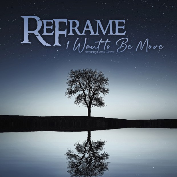 ReFrame - I Want to Be More_HI