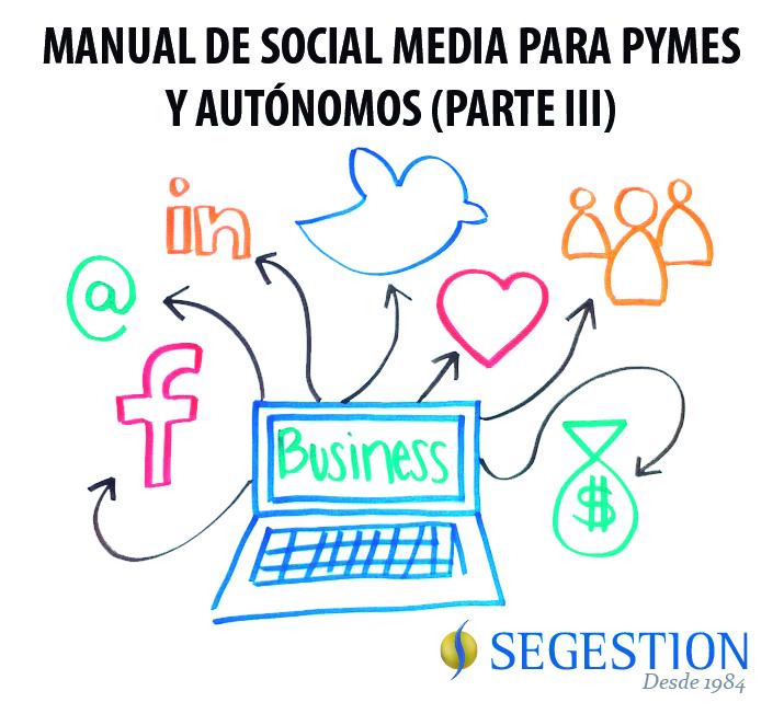 Manual de Social Media para pymes y autónomos (Parte III)