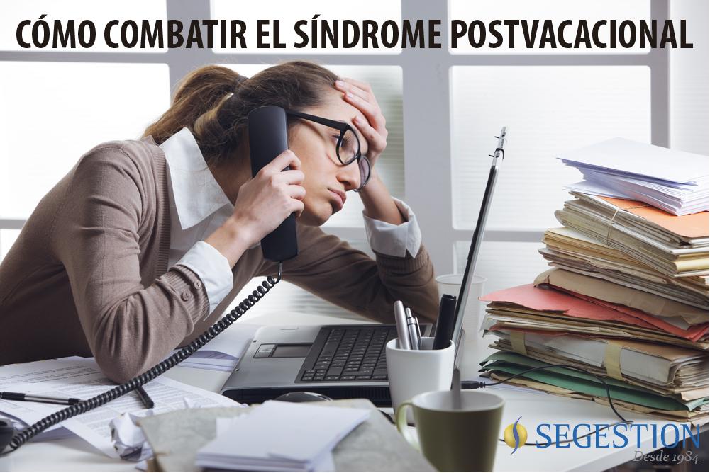 Cómo combatir el síndrome postvacacional