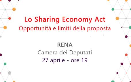 Roma, 27 aprile: incontro sullo Sharing Economy Act