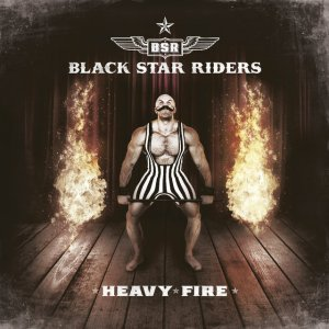 black_star_riders___heavy_fire