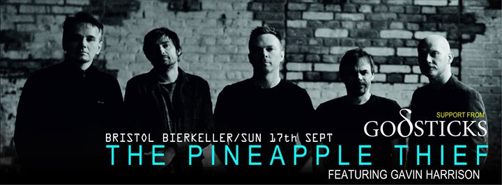 Live Review – The Pineapple Thief (featuring Gavin Harrison) and Godsticks at Bristol Bierkeller – by James R Turner