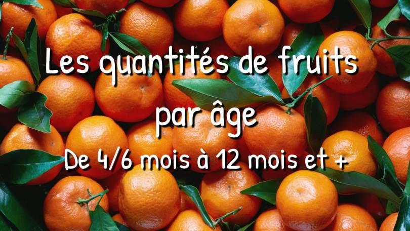 Guide : Les quantités de fruits par âge