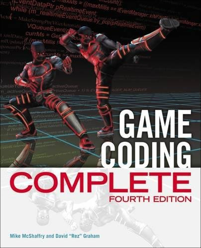 Game Coding Complete - 4th Edition