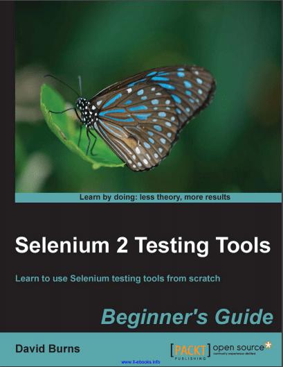 Selenium 2 Testing Tools Beginner's Guide
