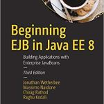 Beginning EJB in Java EE 8, 3rd Edition
