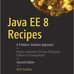 Java EE 8 Recipes 2nd Edition