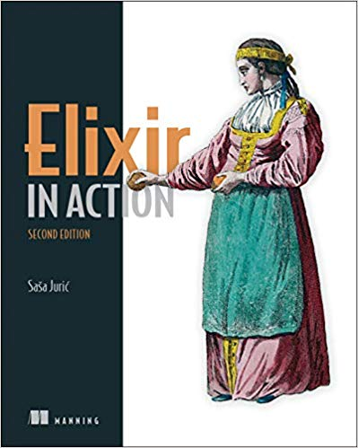 Elixir in Action, 2nd Edition