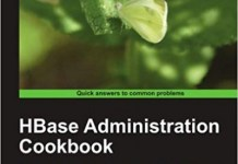 HBase Administration Cookbook