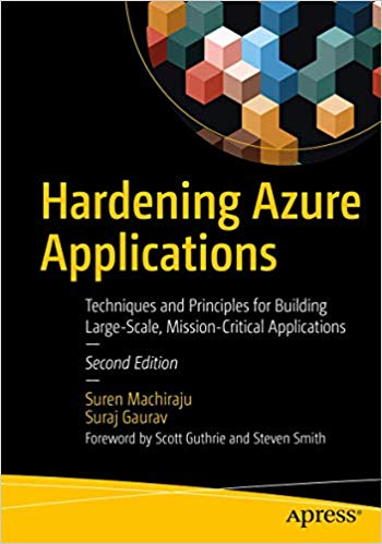 Hardening Azure Applications, 2nd Edition